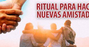 hacer nuevas amistades ritual